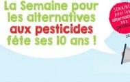 La Semaine pour les alternatives aux pesticides fête ses 10 ans