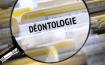 Déontologie : l'évolution des pratiques doit être accompagnée