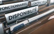 Réforme de la disponibilité : des droits à avancement conservés et un nouveau régime de disponibilité pour convenances personnelles