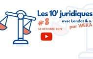 Les 10' juridiques avec Landot & associés #8
