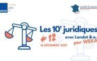 Les 10' juridiques avec Landot & associés #12