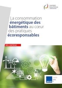 La consommation énergétique des bâtiments au cœur des pratiques écoresponsables