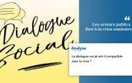 Le dialogue social est-il compatible avec la crise ?