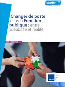 Changer de poste dans la Fonction publique : entre possibilité et réalité