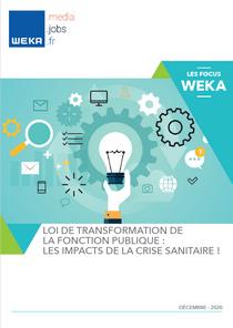 Loi de transformation de la fonction publique : les impacts de la crise sanitaire !