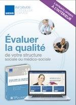 3 fiches action d'Évaluer la qualité de votre structure sociale ou médico-sociale