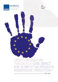 Directives marchés publics 2014 : quel impact sur le CMP et les règles de passation et d'exécution ?