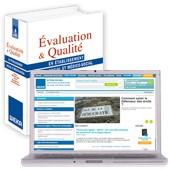 Evaluation et qualité en établissement social et médico-social